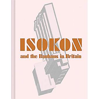 Isokon og Bauhaus i Storbritannia av Leyla Daybelge - 9781849944915 B