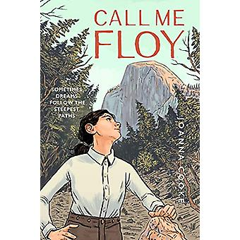 Call Me Floy by Joanna Cooke - 9781930238992 Book