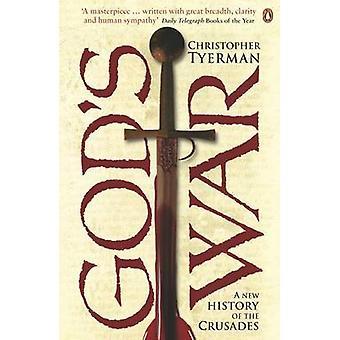 Gottes Krieg - eine neue Geschichte der Kreuzzüge von Christopher Tyerman - 978