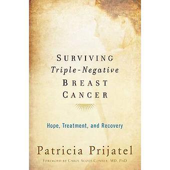 Overlevende Triplenegativ brystkræft af Patricia prijatel