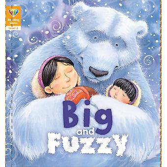Reading Gems Big and Fuzzy Level 2 by QED Publishing