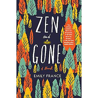 Zen And Gone by Zen And Gone - 9781641290319 Book