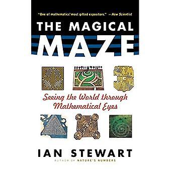 Magisches Labyrinth: Die Welt durch mathematische Augen sehen