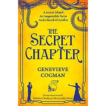 The Secret Chapter by Genevieve Cogman - 9781529000573 Book