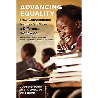 Advancing Equality - How Constitutional Rights Can Make a Difference W