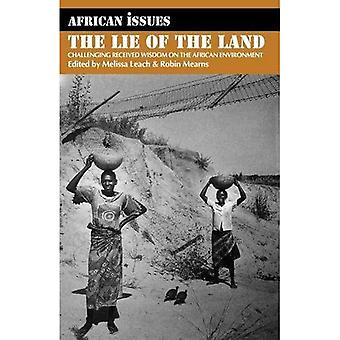 Lie of the Land: Challenging Received Wisdom on the African Environment (African Issues)