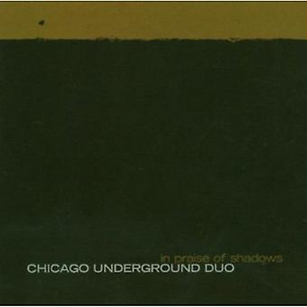 Chicago Underground Duo - In Praise of Shadows [CD] USA import
