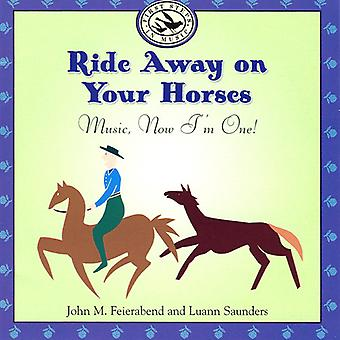 Feirabend/Saunders - Ride Away on Your Horse-Music [CD] USA import