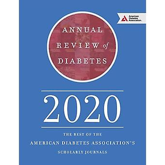 Annual Review of Diabetes 2020 by Association & American Diabetes