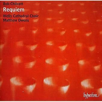 B. Chilcott - Bob Chilcott: Requiem [CD] USA import