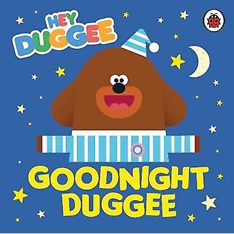 Hey Duggee Goodnight Duggee