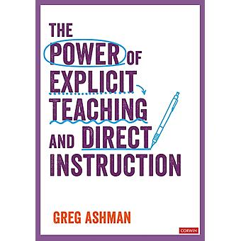 The Power of Explicit Teaching and Direct Instruction by Ashman & Greg