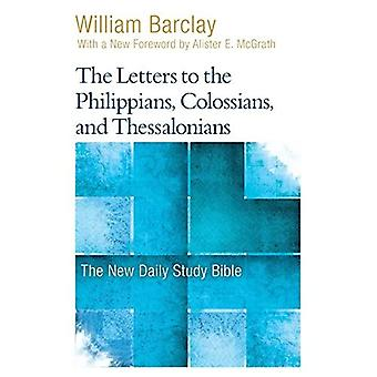 The Letters to the Philippians, Colossians, and� Thessalonians