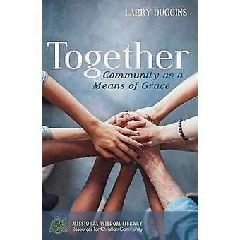 Together by Larry Duggins - 9781532613050 Book