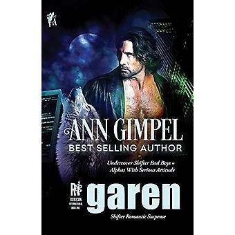 Garen - Shifter Romantic Suspense by Ann Gimpel - 9781948871280 Book