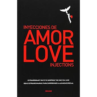 Love Injections - Inyecciones de Amor by Brusse - 9788493862312 Book