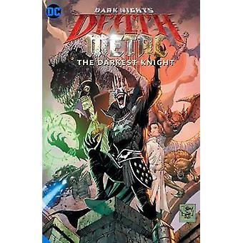 Dark Nights Death Metal The Darkest Knight