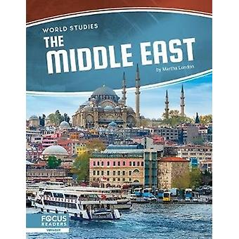 World Studies The Middle East by Martha London