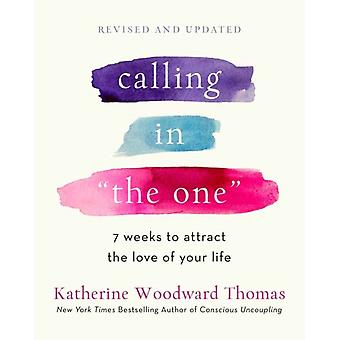 Bellen in The One Revised and Updated door Katherine Woodward Thomas
