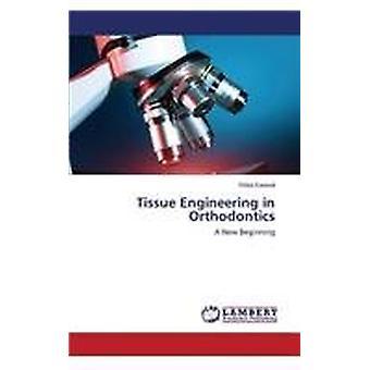 Tissue Engineering in Orthodontics by Kanwal Ritika - 9783659593222 B