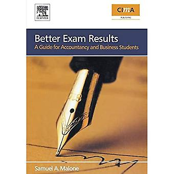 Better Exam Results: A Guide for Business and Accounting Students (CIMA Exam Support Books)