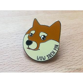 Doge Enamel Pin ''wow Such Pin