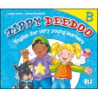 Zippy Deedoo: Student's Book B