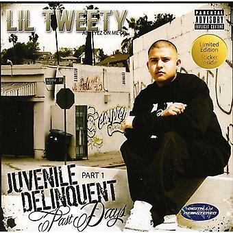 Lil Tweety - importer des USA de délinquant juvénile [CD]