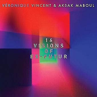 Vincent, Veronique / Maboul, Aksak - 16 Visions of Ex-Futur [CD] USA import