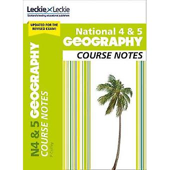 National 4/5 Geography Course Notes (Course Notes) by Patricia Coffey
