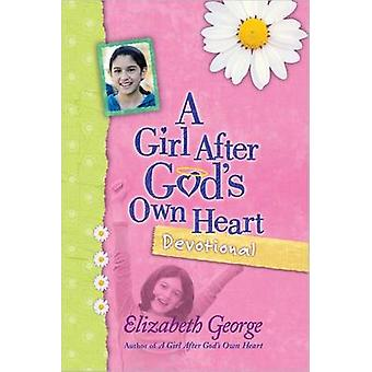 A Girl After God's Own Heart Devotional by Elizabeth George - 9780736