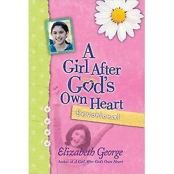 Tyttö jälkeen Jumalan oma sydän hartaus Elizabeth George - 9780736