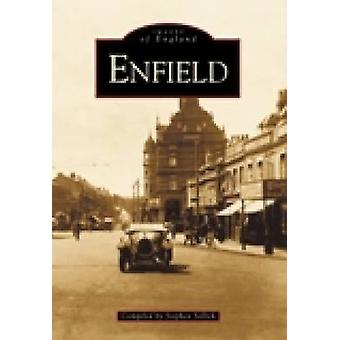 Enfield by Stephen Sellick - 9780752422671 Book