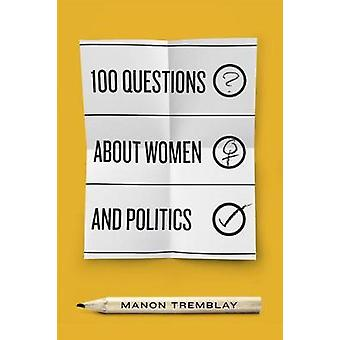 100 Questions about Women and Politics by Manon Tremblay - 9780773555