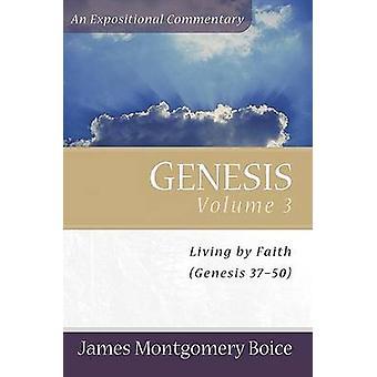 Genesis - v. 3 - Genesis 37-50 durch James Montgomery Boice - 978080106639
