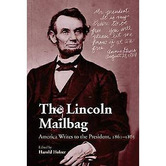 Le sac postal Lincoln - Amérique écrit au président - 1861-1865 (2e