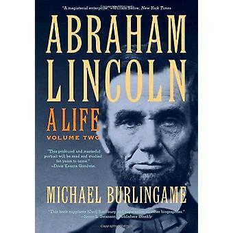 Abraham Lincoln - ein Leben von Michael Burlingame - 9781421410586 Buch