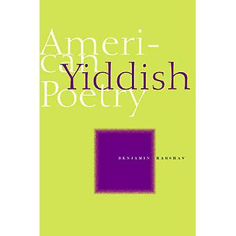 American Poetry Yiddish - un'antologia bilingue di Benjamin Harshav-