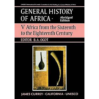 General History of Africa - v. 5 - Africa from the Sixteenth to the Eig