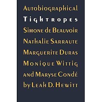 Autobiographische Balanciere: Simone De Beauvoir, Nathalie Sarraute, Marguerite Duras, Monique Wittig und Maryse Conde (A Bison Buch): Simone De Beauvoir,... Wittig und Maryse Conde (A Bison-Buch)