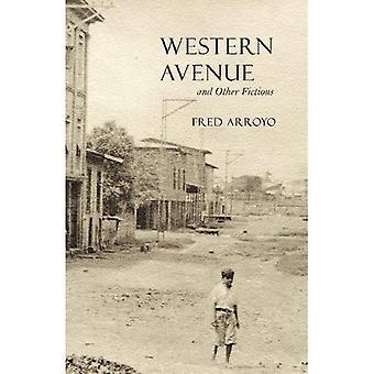 Western Avenue och andra fiktioner