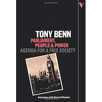 Parliament and Power: Agenda for a Free Society