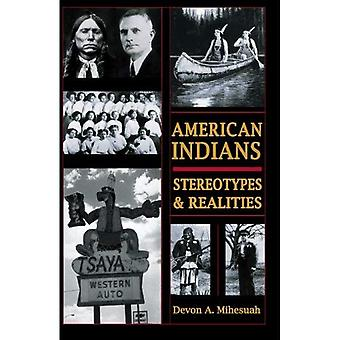American Indians: Stereotypes & Realities