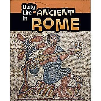 Dagelijks leven in het oude Rome (dagelijks leven in oude beschavingen)