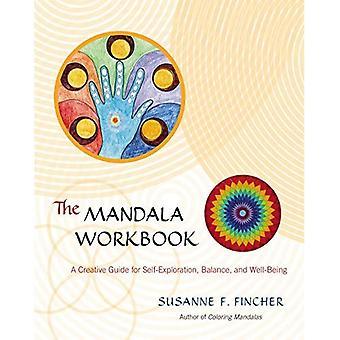 Le classeur de Mandala: Un Guide créatif pour l'auto-exploration, équilibre et bien-être