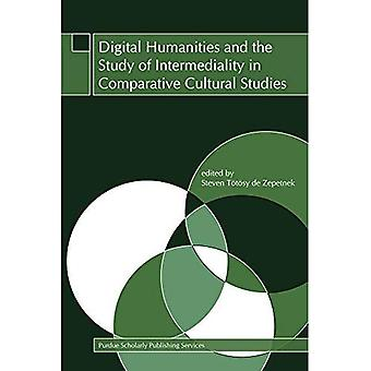 Digitale geesteswetenschappen en de studie van Intermediality in vergelijkende Cultuurwetenschappen