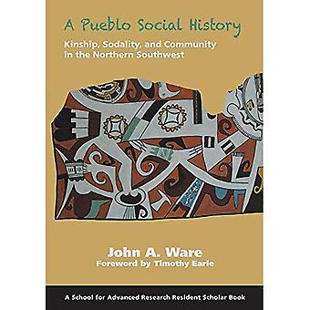 A Pueblo Social History: Kinship, Sodality, and Community in the Northern Southwest (Resident Scholar)