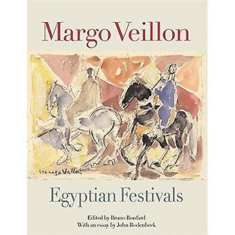 Margo Veillon: Egiziano Festival