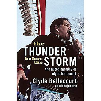 The Thunder Before the Storm: The Autobiography of� Clyde Bellecourt
