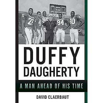 Duffy Daugherty: A Man Ahead of His Time